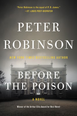 Before the Poison by Peter Robinson from HarperCollins Publishers LLC (US) in General Novel category