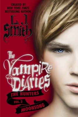 The Vampire Diaries: The Hunters: Moonsong by L. J. Smith from HarperCollins Publishers LLC (US) in General Novel category