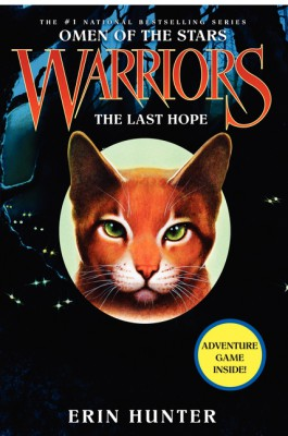 Warriors: Omen of the Stars #6: The Last Hope by Erin Hunter from HarperCollins Publishers LLC (US) in Teen Novel category