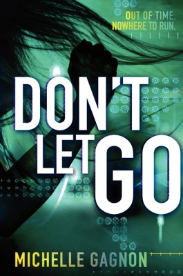 Don't Let Go by Michelle Gagnon from HarperCollins Publishers LLC (US) in General Novel category