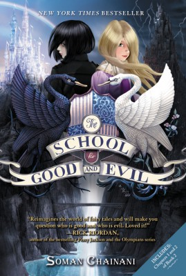 The School for Good and Evil by Soman Chainani from HarperCollins Publishers LLC (US) in Teen Novel category