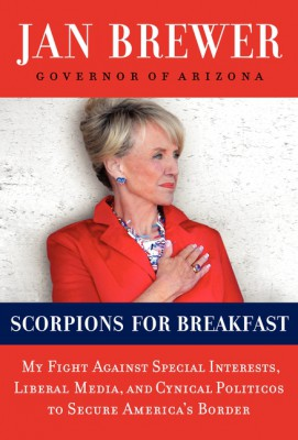 Scorpions for Breakfast by Jan Brewer from HarperCollins Publishers LLC (US) in Politics category