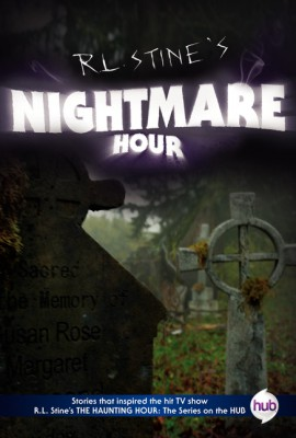 Nightmare Hour TV Tie-in Edition by R.L. Stine from HarperCollins Publishers LLC (US) in Teen Novel category