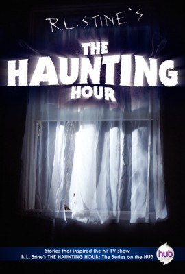 The Haunting Hour TV Tie-in Edition by R.L. Stine from HarperCollins Publishers LLC (US) in Teen Novel category