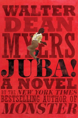 Juba! by Walter Dean Myers from HarperCollins Publishers LLC (US) in General Novel category