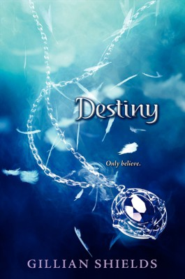 Destiny by Gillian Shields from HarperCollins Publishers LLC (US) in General Novel category