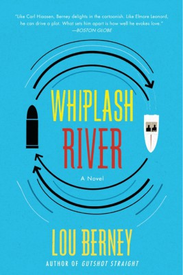 Whiplash River by Lou Berney from HarperCollins Publishers LLC (US) in General Novel category