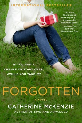 Forgotten by Catherine McKenzie from HarperCollins Publishers LLC (US) in General Novel category