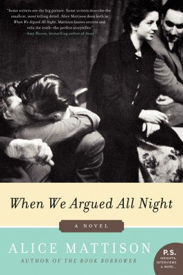When We Argued All Night by Alice Mattison from HarperCollins Publishers LLC (US) in General Novel category