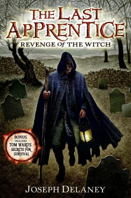 The Last Apprentice: Revenge of the Witch (Book 1) by Joseph Delaney from HarperCollins Publishers LLC (US) in General Novel category