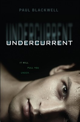 Undercurrent by Paul Blackwell from HarperCollins Publishers LLC (US) in General Novel category
