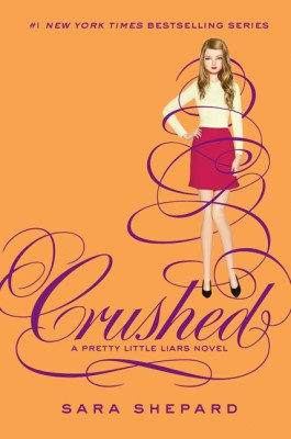 Pretty Little Liars #13: Crushed by Sara Shepard from HarperCollins Publishers LLC (US) in General Novel category