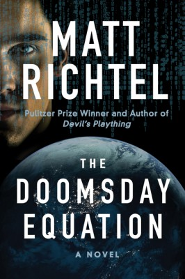 The Doomsday Equation by Matt Richtel from HarperCollins Publishers LLC (US) in General Novel category