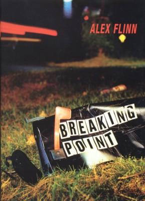 Breaking Point by Alex Flinn from HarperCollins Publishers LLC (US) in General Novel category