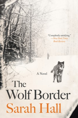 The Wolf Border by Sarah Hall from  in  category