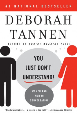 You Just Don't Understand by Deborah Tannen from HarperCollins Publishers LLC (US) in Family & Health category