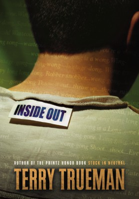 Inside Out by Terry Trueman from HarperCollins Publishers LLC (US) in General Novel category