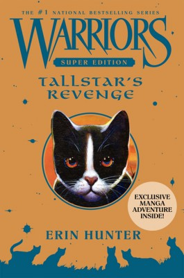 Warriors Super Edition: Tallstar's Revenge by Erin Hunter from HarperCollins Publishers LLC (US) in Teen Novel category