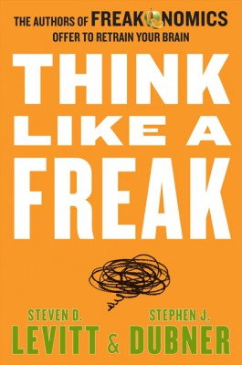 Think Like a Freak by Stephen J. Dubner from HarperCollins Publishers LLC (US) in Business & Management category