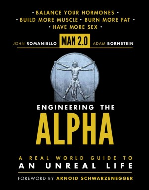 Man 2.0 Engineering the Alpha by Adam Bornstein from HarperCollins Publishers LLC (US) in Family & Health category