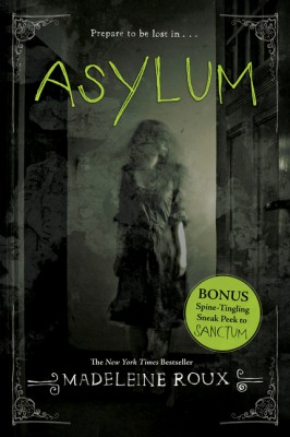 Asylum by Madeleine Roux from HarperCollins Publishers LLC (US) in General Novel category
