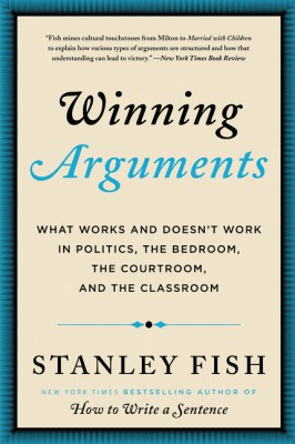 Winning Arguments by Stanley Fish from  in  category