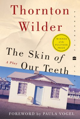 The Skin of Our Teeth by Thornton Wilder from HarperCollins Publishers LLC (US) in Language & Dictionary category