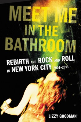 Meet Me in the Bathroom by Lizzy Goodman from HarperCollins Publishers LLC (US) in Art & Graphics category