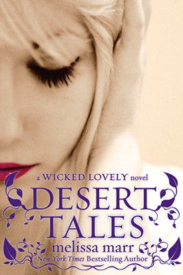 Desert Tales by Melissa Marr from HarperCollins Publishers LLC (US) in General Novel category