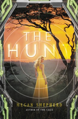 The Hunt by Megan Shepherd from HarperCollins Publishers LLC (US) in General Novel category