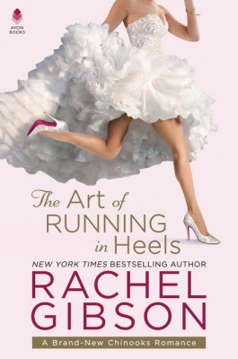 The Art of Running in Heels by Rachel Gibson from HarperCollins Publishers LLC (US) in Romance category