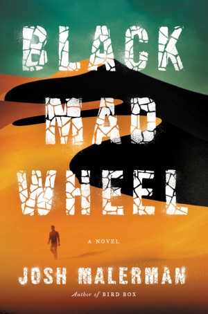 Black Mad Wheel by Josh Malerman from HarperCollins Publishers LLC (US) in General Novel category