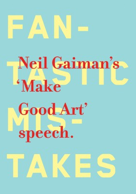 Make Good Art by Neil Gaiman from HarperCollins Publishers LLC (US) in Motivation category