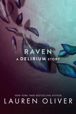 Raven by Lauren Oliver from HarperCollins Publishers LLC (US) in General Novel category