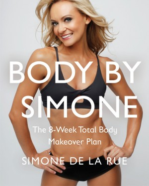 Body By Simone by Simone De La Rue from HarperCollins Publishers LLC (US) in Family & Health category