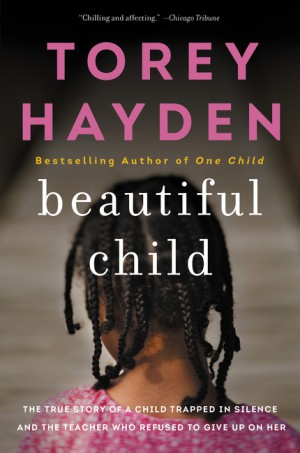 Beautiful Child by Torey Hayden from HarperCollins Publishers LLC (US) in Family & Health category