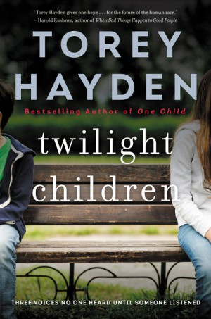 Twilight Children by Torey Hayden from HarperCollins Publishers LLC (US) in General Academics category