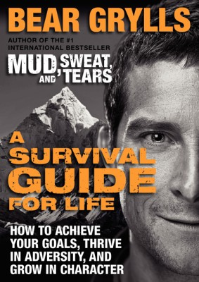 A Survival Guide for Life by Bear Grylls from  in  category