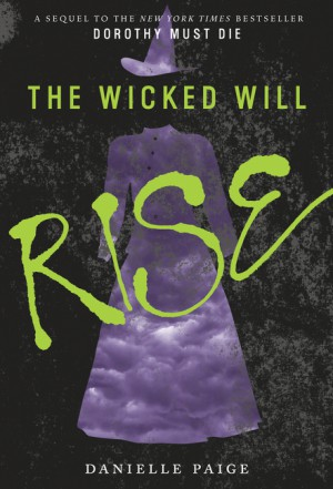The Wicked Will Rise by Danielle Paige from HarperCollins Publishers LLC (US) in General Novel category