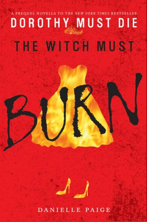 The Witch Must Burn by Danielle Paige from  in  category