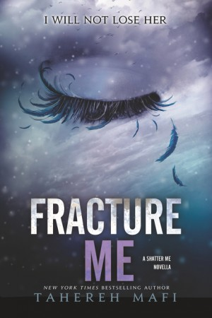 Fracture Me by Tahereh Mafi from HarperCollins Publishers LLC (US) in General Novel category