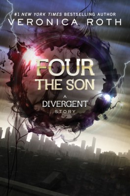 Four: The Son by Veronica Roth from HarperCollins Publishers LLC (US) in General Novel category