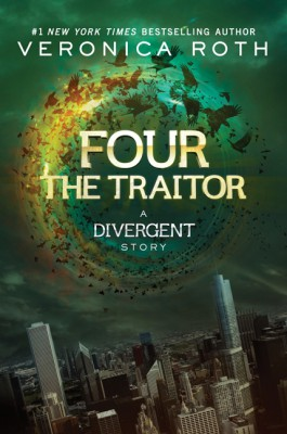 Four: The Traitor by Veronica Roth from HarperCollins Publishers LLC (US) in General Novel category