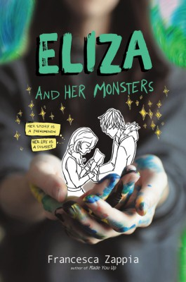 Eliza and Her Monsters by Francesca Zappia from HarperCollins Publishers LLC (US) in General Novel category