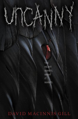 Uncanny by David Macinnis Gill from HarperCollins Publishers LLC (US) in General Novel category