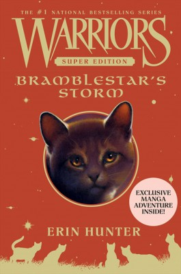 Warriors Super Edition: Bramblestar's Storm by Erin Hunter from HarperCollins Publishers LLC (US) in Teen Novel category