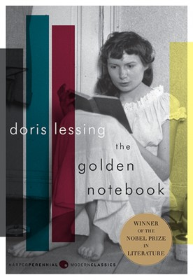 The Golden Notebook by Doris Lessing from HarperCollins Publishers LLC (US) in General Novel category
