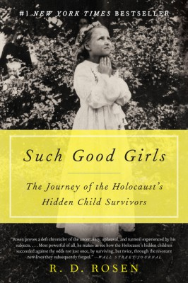 Such Good Girls by R. D. Rosen from HarperCollins Publishers LLC (US) in History category
