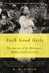 Such Good Girls by R. D. Rosen from  in  category