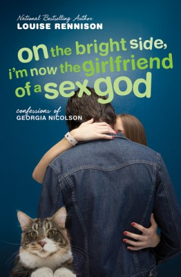 On the Bright Side, I'm Now the Girlfriend of a Sex God by Louise Rennison from HarperCollins Publishers LLC (US) in General Novel category